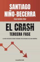 el crash. tercera fase (ebook) santiago niño becerra 9788417771119