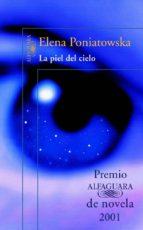 la piel del cielo-elena poniatowska-9788420442419