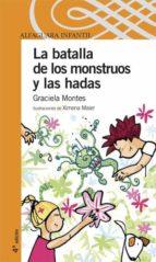 la batalla de las hadas y los monstruos-graciela montes-9788420469119