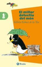 el millor detectiu del mon gloria gomez 9788421639719