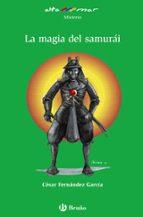 la magia del samurai cesar fernandez garcia 9788421692219