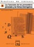practicas de sintaxis 4 (funciones pronombres personales y las fo rmas interrogativas)-garcia pedro lumbreras-9788421820919