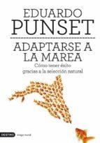 adaptarse a la marea (ebook)-eduardo punset-9788423326419