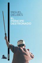 el principe destronado miguel delibes 9788423342419