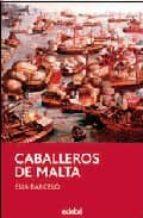cavallers de malta-elia barcelo-9788423686919