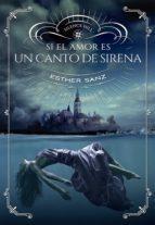 si el amor es un canto de sirena (ebook)-esther sanz-9788424662219