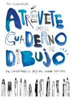 atrevete con el cuaderno de dibujo: el compañero de viaje del urban sketcher-felix scheinberger-9788425229619