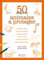 50 dibujos de animales a proteger lee j. ames 9788425519819