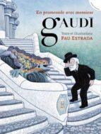 en promenade avec monsieur gaudi-pau estrada-9788426141019