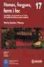 homes, fargues, ferro i foc arqueologia i documentacio per a l es tudi de la produucio de ferro en epoca medieval-marta sancho i planas-9788426712219