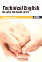 technical english for social and health carers alma montoya 9788426724519
