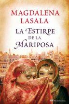 la estirpe de la mariposa (ebook)-magdalena lasala-9788427036819