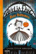 amelia fang y el baile barbarico-laura ellen anderson-9788427212619