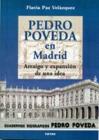 pedro poveda en madrid: arraigo y expansion de una idea flavia paz velazquez bonilla 9788427713819