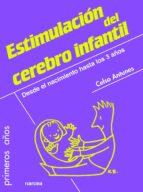 estimulación del cerebro infantil (ebook)-celso antunes-9788427720619