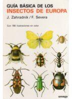 guia basica de los insectos de europa j. zahradnik 9788428206419