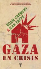 gaza en crisis-noam chomsky-ilan pappe-9788430608119
