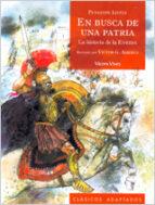 en busca de una patria. historia de la eneida (clasicos adaptados ) penelope lively 9788431681319