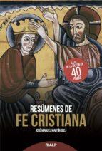 resúmenes de fe cristiana-jose manuel martin-9788432148019