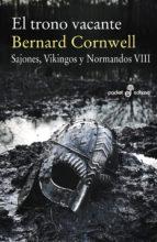 el trono vacante (ebook)-bernard cornwell-9788435046619