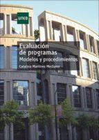 evaluacion de programas modelos y procedimientos catalina martinez mediano 9788436255119