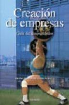 creacion de empresas: guia del emprendedor (3ª ed.) francisco jose gonzalez dominguez 9788436820119
