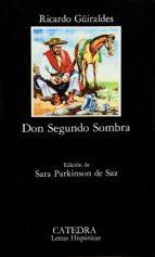 don segundo sombra (7ª ed.) ricardo güiraldes 9788437601519