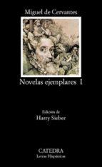 novelas ejemplares (vol. 1) (15ª ed.) miguel de cervantes saavedra 9788437602219