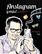 ¡instagram y más! instagram stories, live y vídeos philippe gonzalez 9788441540019