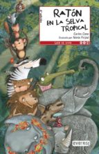 raton en la selva tropical (leer es vivir)-carles cano-9788444146119