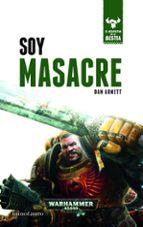 soy masacre (el despertar de la bestia nº 1) dan abnett 9788445004319