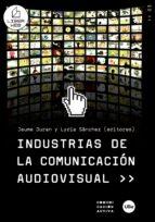 industrias de la comunicacion audiovisual-lydia sanchez-9788447532919