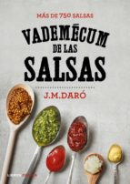 vademecum de las salsas: mas de 750 recetas j. m. daro 9788448023119