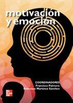 motivacion y emocion francisco palmero 9788448161019