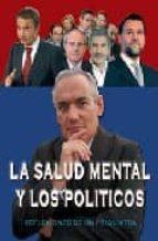 la salud mental y los politicos: reflexiones de un psiquiatra jose cabrera forneiro 9788461212019