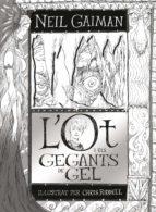 l ot i els gegants de gel-chris riddell-9788466143219