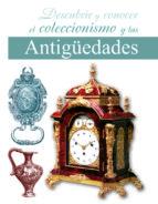 descubrir y conocer el coleccionismo y las antigüedades rosario maria diaz martin 9788466209519