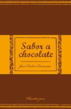sabor a chocolate jose carlos carmona 9788466320719