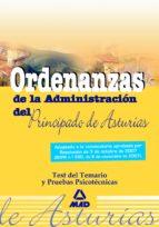 ORDENANZAS DEL PRINCIPADO DE ASTURIAS. TEST DEL TEMARIO Y PRUEBAS PSICOTECNICAS