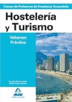 cuerpo de profesores de enseñanza secundaria: hosteleria y turism o. temario. volumen practico-9788466595919