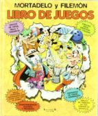 mortadelo y filemon: libro de juegos f. ibañez 9788466616119