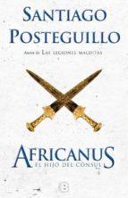 africanus: el hijo del cónsul (edición 10º aniversario)-santiago posteguillo-9788466660419