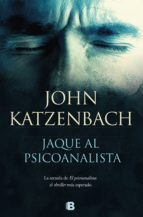 jaque al psicoanalista (ebook) john katzenbach 9788466664219