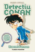 detectiu conan 7: el secret d un nom gosho aoyama 9788467458619