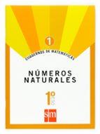 cuaderno matematicas 1: numeros naturales 1º eso-9788467515619