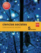 El libro de Ciencias sociales 5ª primaria madrid integrado savia castellano (ed 2014) autor VV.AA. TXT!