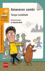 amanecer zombi tanya landman 9788467590319