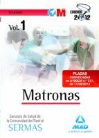 MATRONAS DEL SERVICIO DE SALUD DE LA COMUNIDAD DE MADRID. TEMARIO VOL I