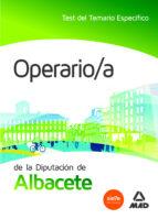 OPERARIO/A DE LA DIPUTACION DE ALBACETE. TEST DEL TEMARIO ESPECIFICO
