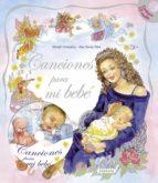 canciones para mi bebe (incluye cd)-9788467713619